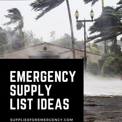 Emergency Supply List: Top 12 Things to Prepare for a Disaster