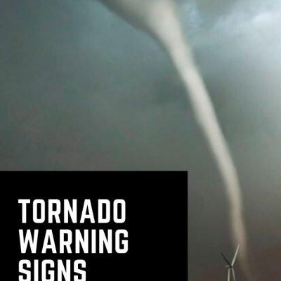 Signs of a Tornado | Top 8 Signals that a Tornado is Near