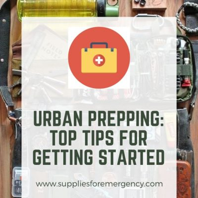 Urban Prepping: Top 6 Tips for Starting