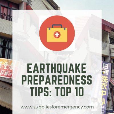 Earthquake Preparedness: Top 9 Tips