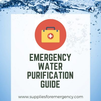 Emergency Water Purification: Ultimate Guide to Filtering & Purifying