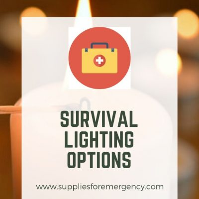 Survival Lighting Guide: Candles, Flashlights, Lamps and More